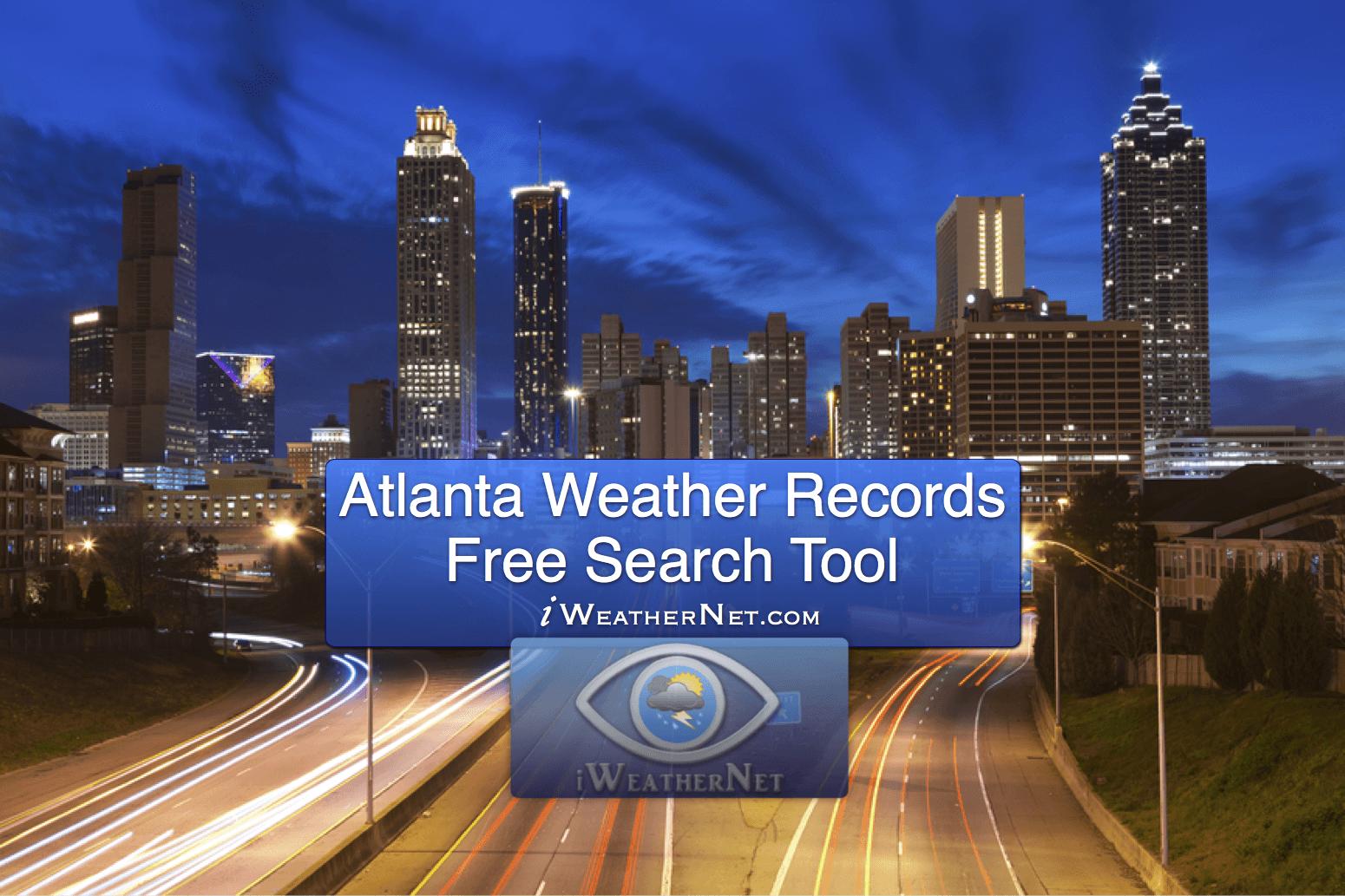 Atlanta Weather Records Database Georgia Iweathernet